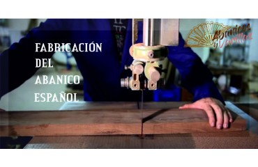 Fabricación del Abanico Español